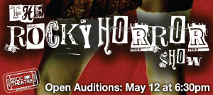 The Rocky Horror Show, Open Auditons: May 12 at 6:30pm