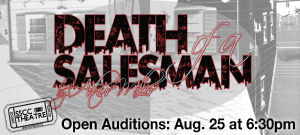Auditions for SSCC Theatre's 'Death of a Salesman' August 25