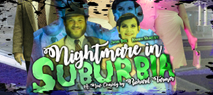 SSCC Theatre presents 'Nightmare in Suburbia'