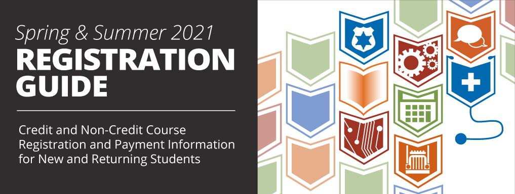 Registration Guide for Spring & Summer 2021