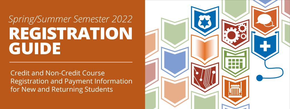 Registration Guide for Spring & Summer 2022