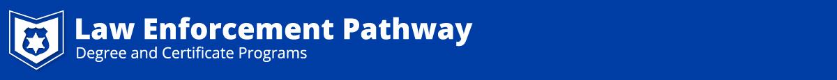 Law enforcement Program Pathway