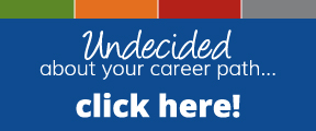 Undecided about your career path... click here!