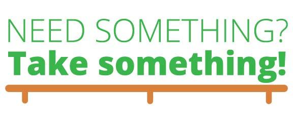 Need Something? Take Something!