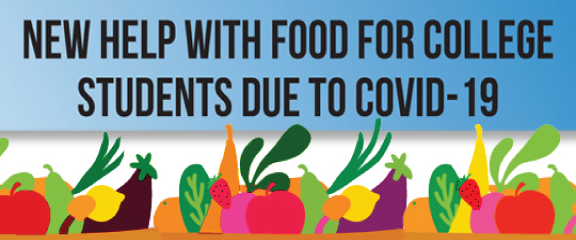 New Help with Food for College Students due to COVID-19.