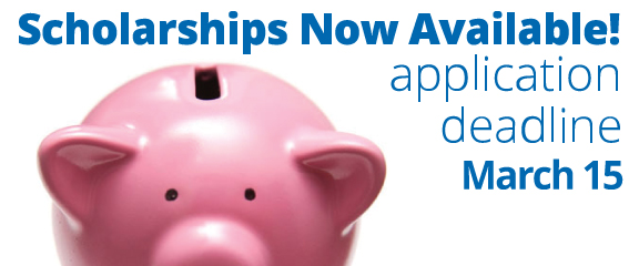 Scholarships now available! Application deadline March 15.