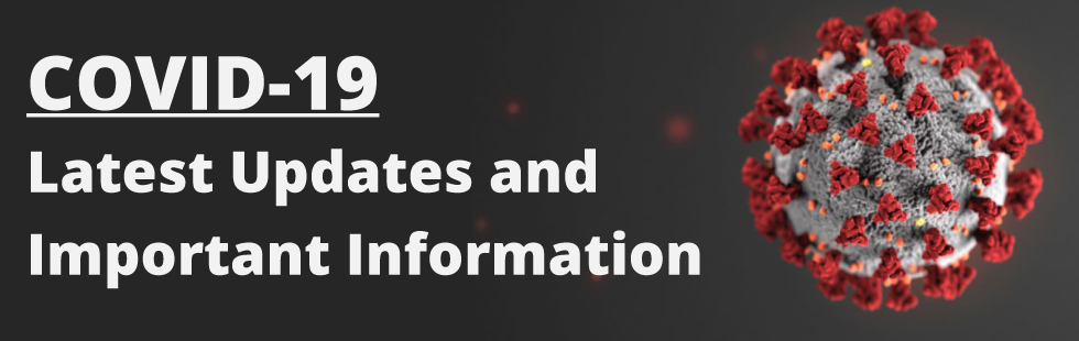 COVID-19 Latest Updtes and Important Information