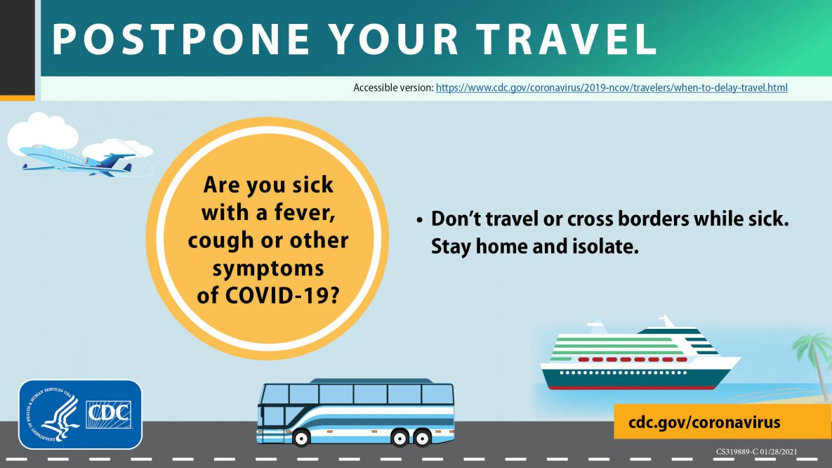 Don't travel or cross borders while sick.