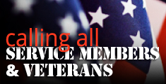 Calling All Service Members and Veterans