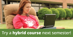 Try a hybrid course next semester