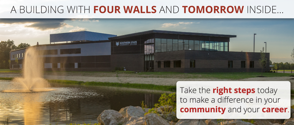 A Building with four walls and tomorrow inside...  Take the right steps today to make a difference in your community and your career.