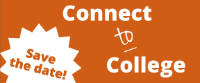Connect to College. Save the Date!