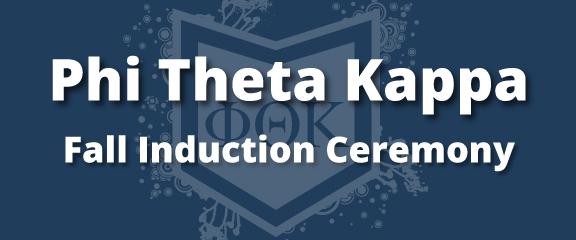 Phi Theta KAppa Fall Induction Ceremony