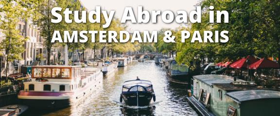 Study Abroad in Amsterdam & Paris