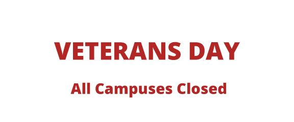 Veteran's Day, All Campuses Closed