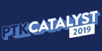 PTK Catalyst 2019
